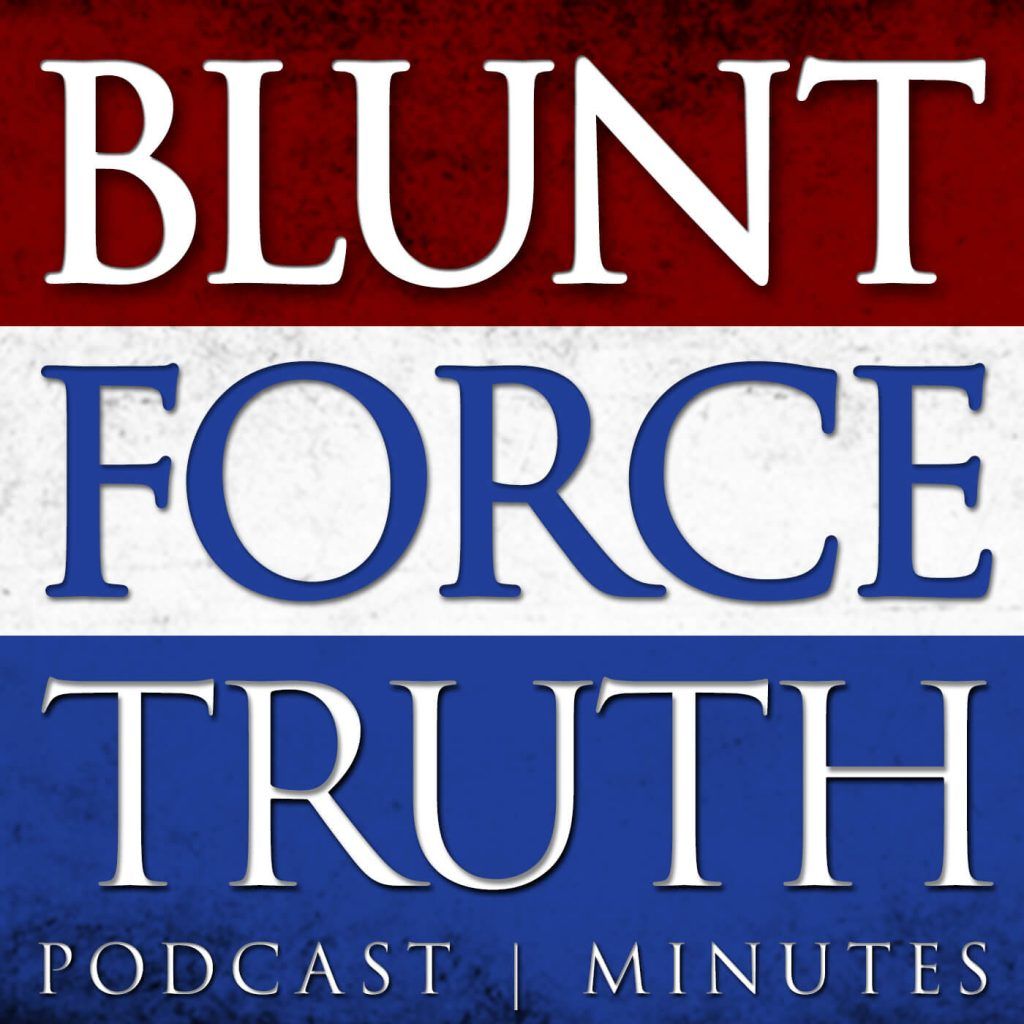Blunt force truth feed podcast