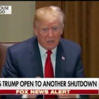 "POTUS Trump Threatens Govt Shutdown Over Immigration ""Let's Have a Shutdown"" (VIDEO)"