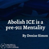 Abolishing ICE Is A Pre-911 Mentality