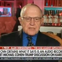 Dershowitz on Cohen Tape: Cohen Will No Longer Take a Bullet for the President, He May Well Fire a Bullet at Him (Video)