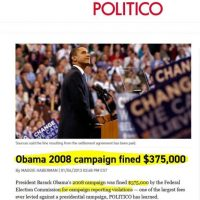 FLASHBACK: Remember When Obama Campaign Was Fined $375,000 for Campaign Reporting Violations AND NO JAIL TIME?
