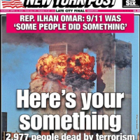 The New York Post Savages Rep. Ilhan Omar For Her Remarks About 9/11 – See Their Last Cover