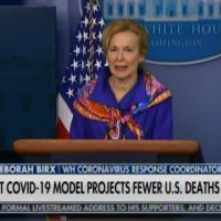 """If You Do the Models of the Models"" - NOW SHE'S CAUGHT AND CONFUSED - March 30 Transcript Reveals Dr. Birx Lied to American Public About IHME Models (VIDEO)"