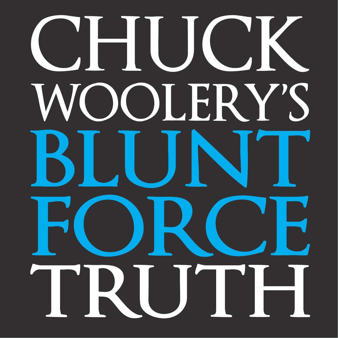 Blunt Force Truth | Listen via Stitcher Radio On Demand